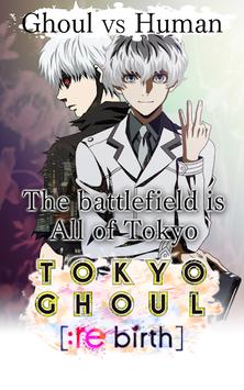TOKYO GHOUL [:re birth] APK screenshot 1