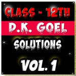 Account Class-12 Solutions (D K Goel) Vol-1 icon