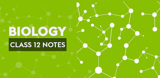 Class 12 Biology Notes pc screenshot