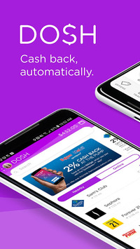 Dosh: Automatic Cash Back App for Shopping & Gas APK screenshot 1