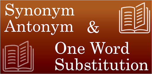 Synonyms, Antonyms & One Word Substitution pc screenshot