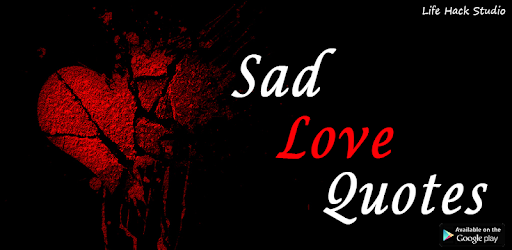 Sad Love Quotes & Broken Heart Sayings with Images pc screenshot