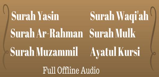 Surah Yasin,Ar-Rahman,Ayatul Kursi (Offline Audio) Download