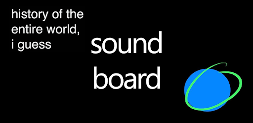 History Of The Entire World Soundboard pc screenshot