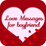 Love Messages for Boyfriend - Share Flirty Texts FOR PC