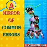 A Mirror of Common Error by Ashok Kumar OFFLINE icon