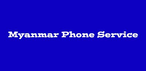 Myanmar Phone Service pc screenshot
