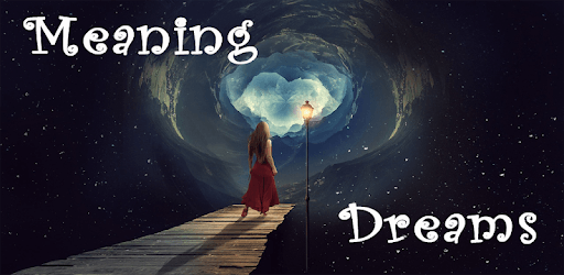 Dreams and their meanings for PC - Free Download & Install
