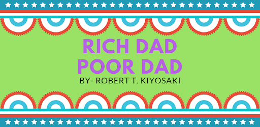 RICH DAD POOR DAD- An Offline Chapter wise Book for PC - Free