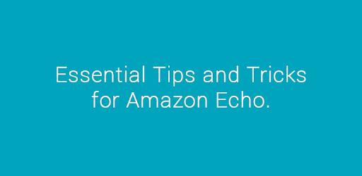 Tips and Tricks for Amazon Echo pc screenshot