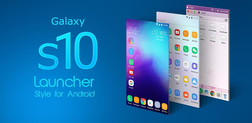 Launcher Galaxy S10 Style for PC - Free Download & Install