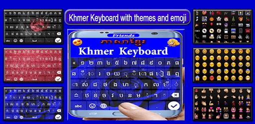 Friends Khmer Keyboard : Khmer Typing Keyboard pc screenshot