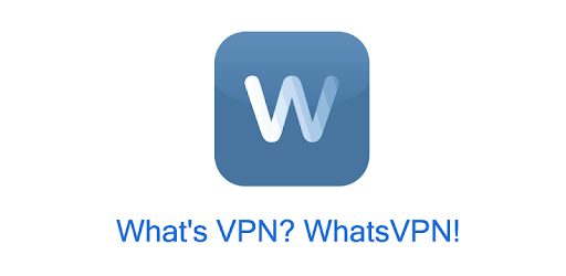 WhatsVPN - Unlimited Free VPN for PC - Free Download & Install on