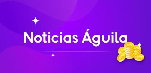 Noticias Águila-Invita Amigos y Gana Dinero pc screenshot