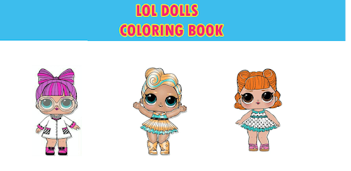 Dolls Surprise Coloring Pages Lol pc screenshot