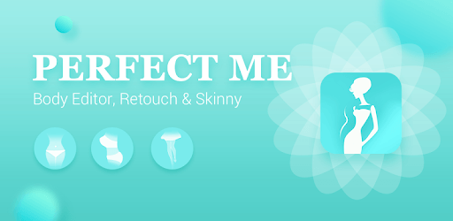 Perfect Me - Body Editor, Retouch & Skinny pc screenshot