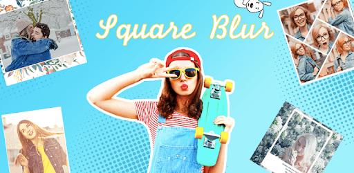 Square Blur - Magic Effect Blur Image Background pc screenshot