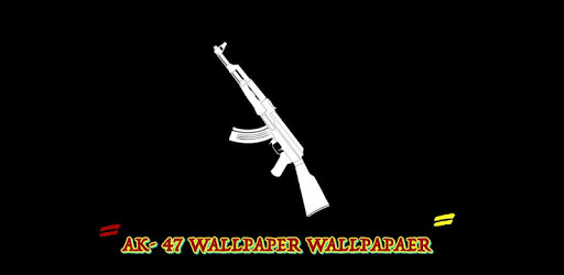 Ak 47 Wallpapers 2018 For Pc Free Download Install On