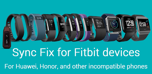 Sync Fix for Fitbit and Huawei/Honor phones pc screenshot