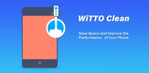 WiTTo Clean - Save Space and Speed-up the Phone pc screenshot