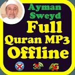 Ayman Swed Full Audio Quran Offline. Ayman Suwayd icon