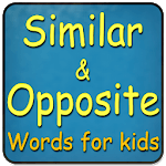 Opposite and Similar words for Kids icon