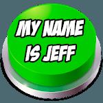 My Name Is Jeff Button Sound APK icon