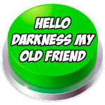 Hello Darkness My Old Friend Button icon