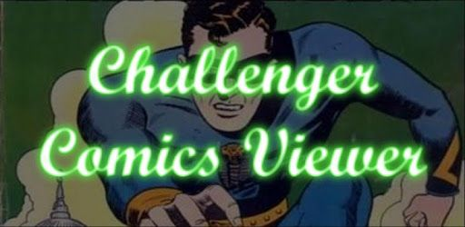 Challenger Comics Viewer Download for PC On Windows 7,8,10, Mac