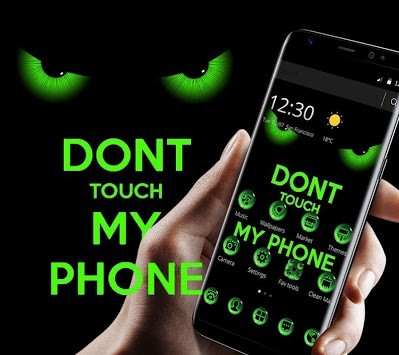 Green Staring Don't Touch My Phone Theme APK screenshot 1