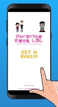 LOL eggs surprise APK screenshot 1