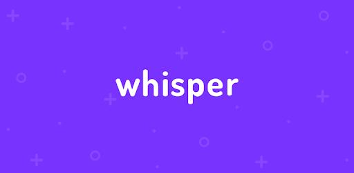 Whisper on PC Download (Windows 8/8.1/7 & Mac)